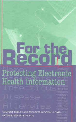 9780309056977: For the Record: Protecting Electronic Health Information