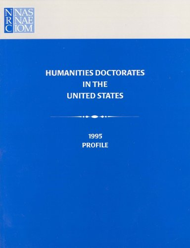 Humanities Doctorates in the United States: 1995 Profile: National Research Council U S
