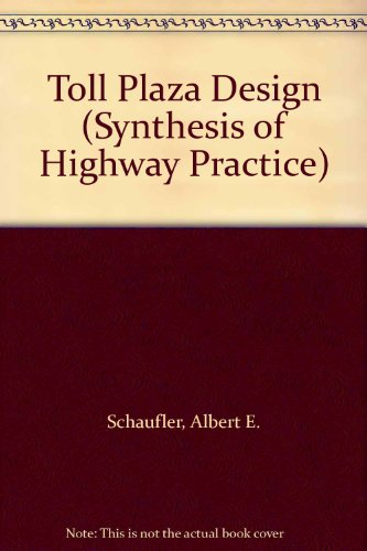 9780309060165: Toll Plaza Design (Synthesis of Highway Practice)