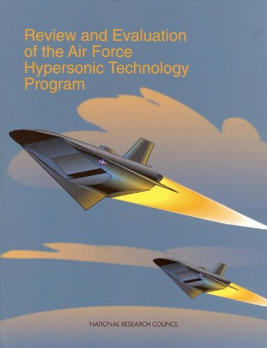 9780309061421: Review and Evaluation of the Air Force Hypersonic Technology Program (Compass Series)