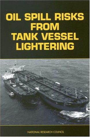 9780309061902: Oil Spill Risks from Tank Vessel Lightering