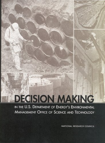 Stock image for Decision Making in the U.S. Department of Energy's Environmental Management Office of Science and Technology (Compass Series) for sale by Discover Books