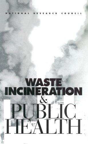 9780309063715: Waste Incineration & Public Health