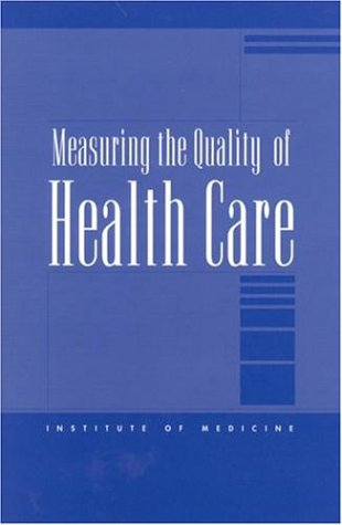 9780309063876: Measuring the Quality of Health Care (Compass Series)