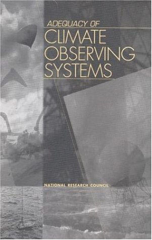 9780309063906: Adequacy of Climate Observing Systems (Compass Series)