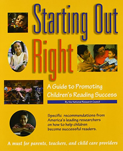 9780309064101: Starting Out Right: A Guide to Promoting Children's Reading Success