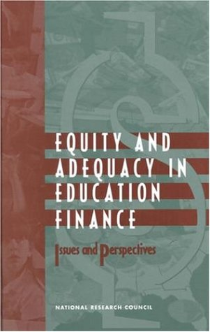 9780309065634: Equity and Adequacy in Education Finance: Issues and Perspectives