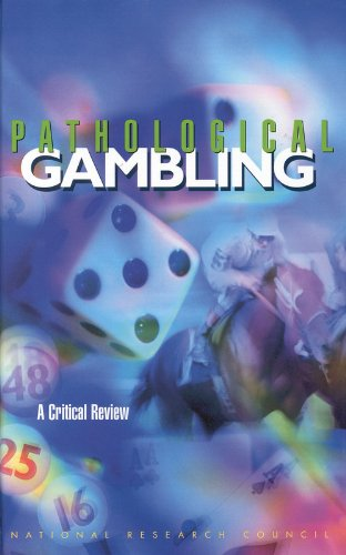 Pathological Gambling: A Critical Review: Committee on the