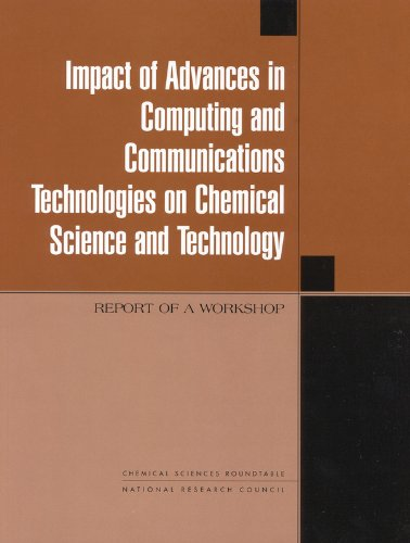 9780309065771: Impact of Advances in Computing and Communications Technologies on Chemical Science and Technology: Report of a Workshop (Compass Series)