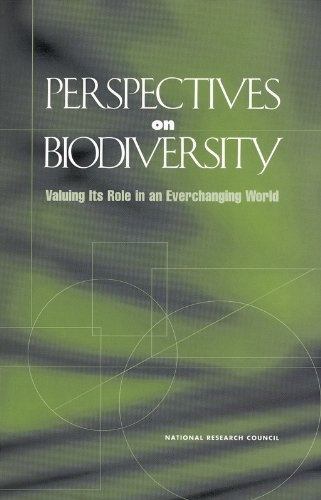 Perspectives on Biodiversity: Valuing Its Role in an Everchanging World: National Research Council ...
