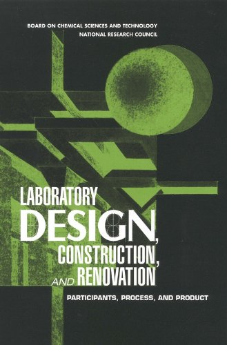 9780309066334: Laboratory Design, Construction, and Renovation: Participants, Process, and Product