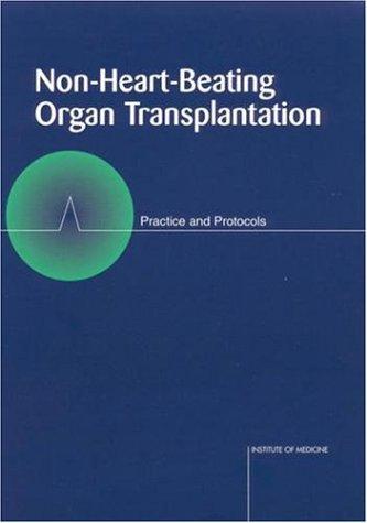 9780309066419: Non-Heart-Beating Organ Transplantation: Practice and Protocols