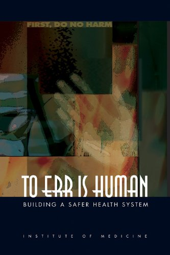 9780309068376: To Err Is Human: Building a Safer Health System