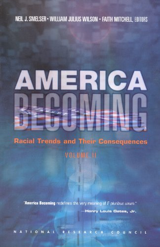 9780309068406: America Becoming: Racial Trends and Their Consequences, Volume 2