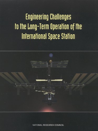 9780309069380: Engineering Challenges to the Long-Term Operation of the International Space Station (Compass series)