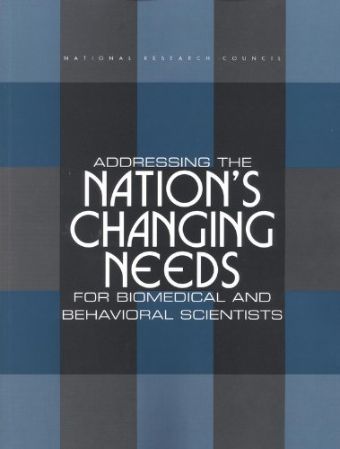 9780309069816: Addressing the Nation's Changing Needs for Biomedical and Behavioral Scientists