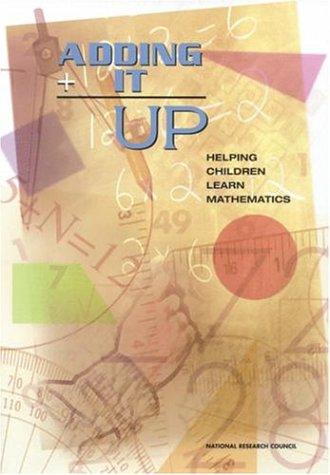 9780309069953: Adding It Up: Helping Children Learn Mathematics