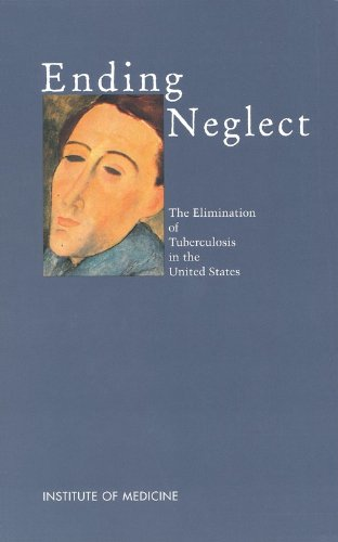9780309070287: Ending Neglect: The Elimination of Tuberculosis in the United States