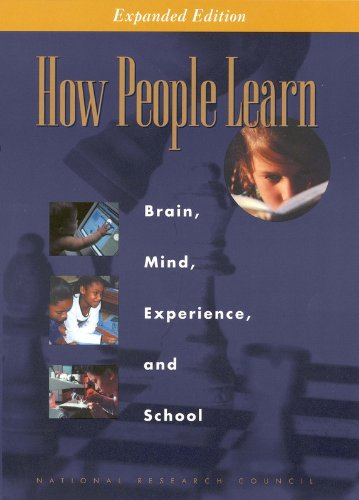 How People Learn: Brain, Mind, Experience, and School: Expanded Edition: National Research Council