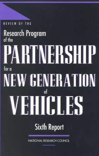 9780309070942: Review of the Research Program of the Partnership for a New Generation of Vehicles: Sixth Report