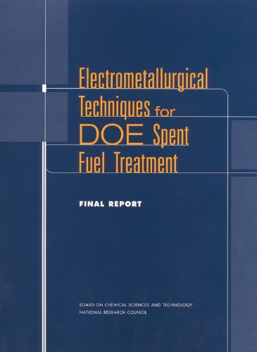 9780309070959: Electrometallurgical Techniques for Doe Spent Fuel Treatment Final Report