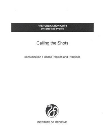 9780309071291: Calling the Shots:: Immunization Finance Policies and Practices