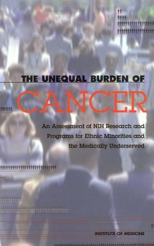 9780309071543: The Unequal Burden of Cancer: An Assessment of NIH Research and Programs for Ethnic Minorities and the Medically Underserved