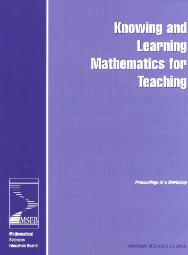 Knowing and Learning Mathematics for Teaching: Proceedings: Mathematics Teacher Preparation