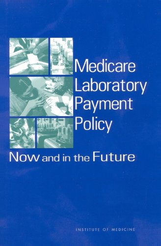 9780309072663: Medicare Laboratory Payment Policy: Now and in the Future