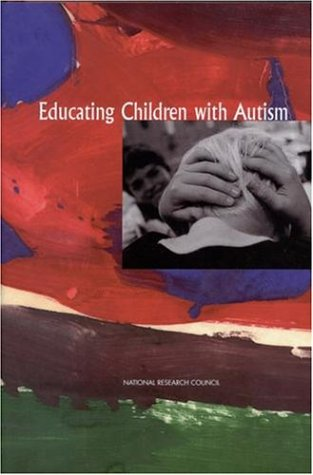 9780309072694: Educating Children with Autism