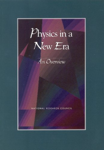 9780309073424: Physics in a New Era: An Overview