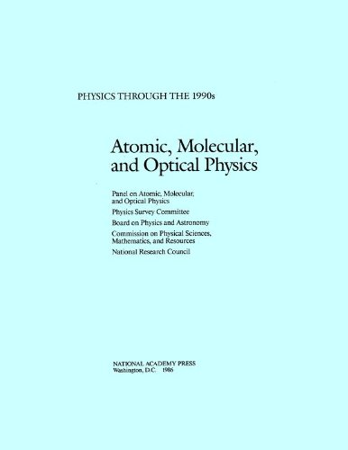 9780309073714: Atomic, Molecular, and Optical Physics (Physics Through the 1990s: A)