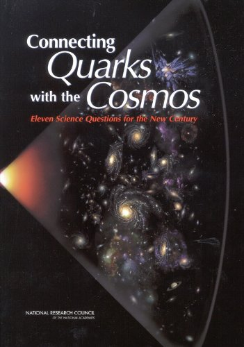9780309074063: Connecting Quarks with the Cosmos: Eleven Science Questions for the New Century