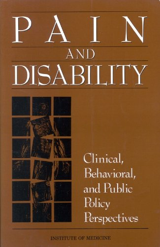 9780309074582: Pain and Disability: Clinical, Behavioral, and Public Policy Perspectives