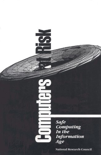 9780309074810: Computers at Risk: Safe Computing in the Information Age