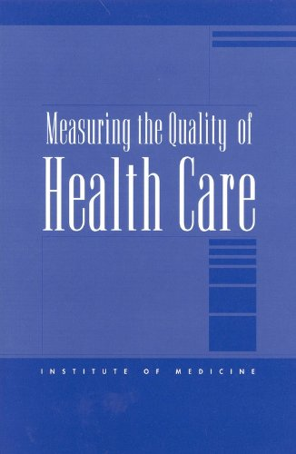 9780309075039: Measuring the Quality of Health Care