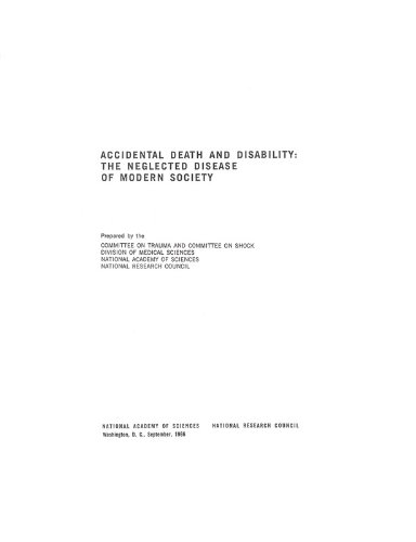 9780309075329: Accidental Death and Disability: The Neglected Disease of Modern Society