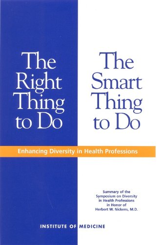 9780309076142: The Right Thing to Do, The Smart Thing to Do: Enhancing Diversity in the Health Professions