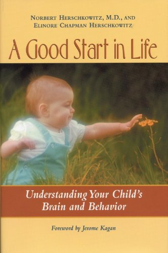 9780309076395: A Good Start in Life: Understanding Your Child's Brain and Behavior
