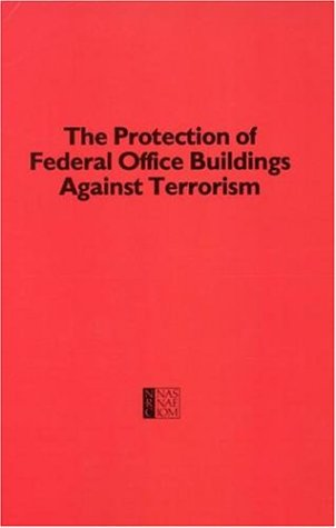 Protection of Federal Office Buildings Against Terrorism: Building Research Board