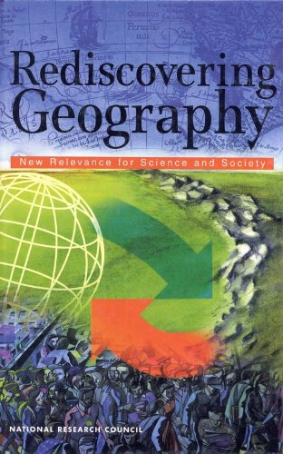9780309076791: Rediscovering Geography: New Relevance for Science and Society