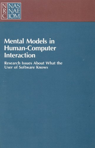 9780309078016: Mental Models in Human-Computer Interaction: Research Issues About What the User of Software Knows