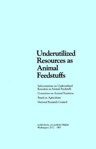 Underutilized Resources as Animal Feedstuffs (Paperback): Subcommittee on Underutilized Resources ...