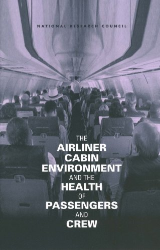 9780309082891: Airliner Cabin Environment and the Health of Passengers and Crew