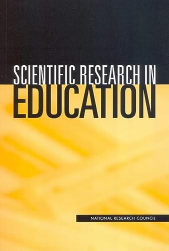 9780309082914: Scientific Research in Education