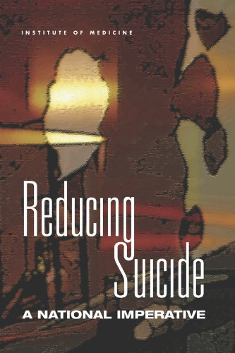 9780309083218: Reducing Suicide: A National Imperative
