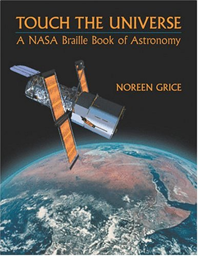 9780309083324: Touch the Universe: A NASA Braille Book of Astronomy