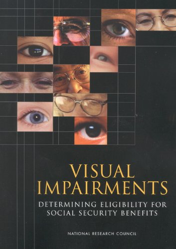 9780309083485: Visual Impairments: Determining Eligibility for Social Security Benefits