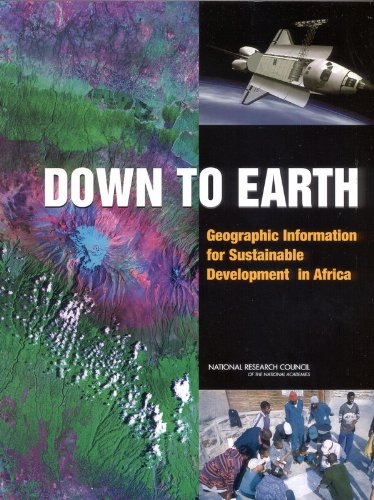 9780309084789: Down to Earth: Geographical Information for Sustainable Development in Africa
