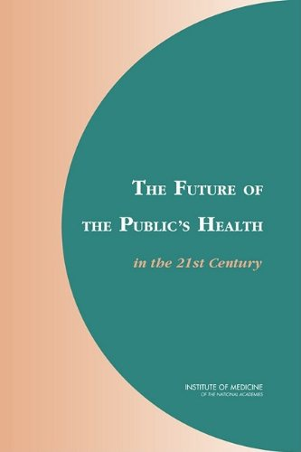 9780309086226: The Future of the Public's Health in the 21st Century
